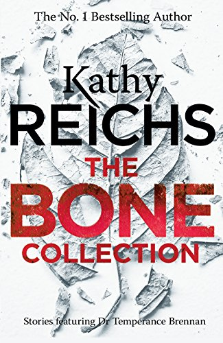 Kathy Reichs, 'The Bone Collection' (2016)